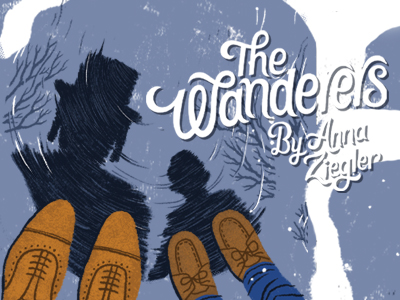 The Wanderers by Anna Ziegler