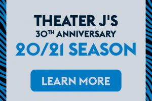 Theater J 20/21 Season