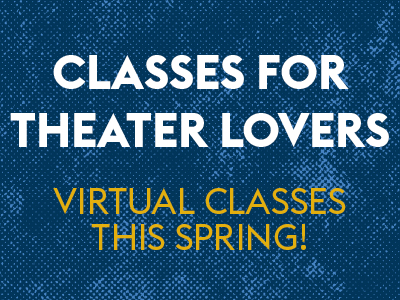 classes for theater lovers 400x300