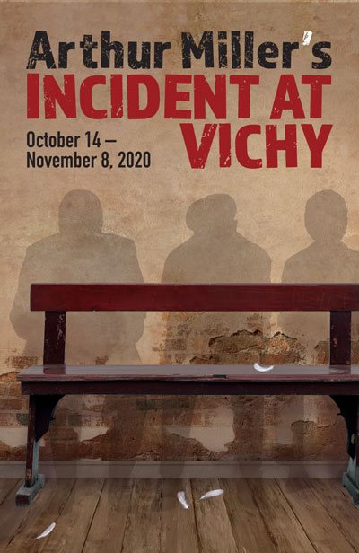 Arthur Miller's Incident at Vichy