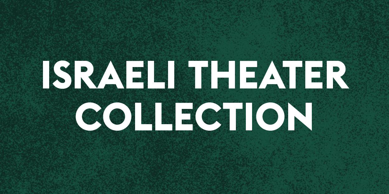 Israeli Theater Collection