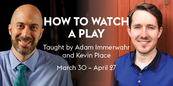 How to Watch a Play_SPR21_NB