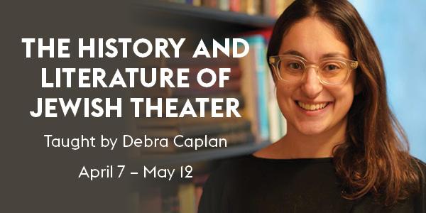 History of Jewish Theater_SPR21_NB