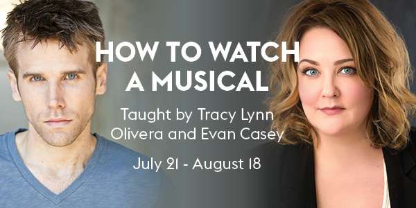 CTL_How to Watch a Musical SUMMER 21_NB